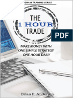 The 1 Hour Trade Make Money With One Simple Strategy, One Hour Daily.pdf