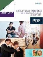 Perfil de Salud y Seguridad Del Estudiante Puerto Rico Años 2015-2017 (DrDisdier) FINAL 2