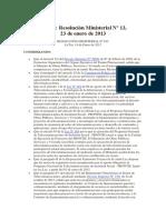 Resolucion Ministerial N 13 23 de Enero de 2013