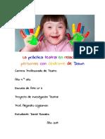 La Práctica Teatral en Relación a Personas Con Síndrome de Down Final FINAL