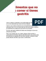 Los Alimentos Que No Debes Comer Si Tienes Gastritis