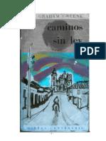170730510 Graham Greene Caminos Sin Ley