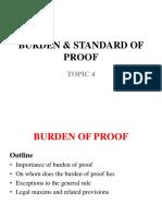 4- BURDEN AND STANDARD  OF PROOF