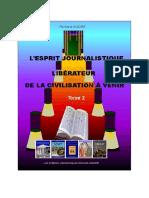 L'ESPRIT JOURNALISTIQUE LIBÉRATOIRE DANS LA CIVILISATION A VENIR_TOME II