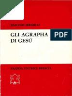 Jeremias Joachim - Gli anagrapha di Gesu (apocrifos)