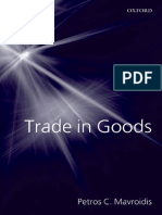 Mavroidis, Petros C - Trade in goods _ the GATT and the other agreements regulating trade in goods