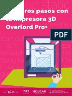 Primeros Pasos Con La Impresora 3d Overlord Pro