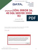 NEODATA - Solución_ Error 26, 40 SQL Server 2008 R2