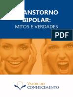 cms-files-7650-1453217415[eBook]+Valor+do+Conhecimento+-+Transtorno+Bipolar-+Mitos+e+Verdades