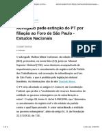 Advogado Pede Extinção Do PT Por Filiação Ao Foro de São Paulo - Estudos Nacionais