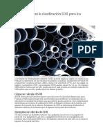 Qué Determina La Clasificación SDR Para Los Tubos