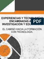 LIBRO EXPERIENCIAS Y TECNOLOGÍAS ENCAMINADAS A LA INVESTIGACIÓN Y EDUCACIÓN