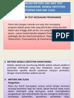 Metode One-way Text Messaging Programme