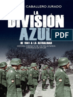 Caballero Jurado Carlos - La Division Azul - De 1941 A La Actualidad.pdf