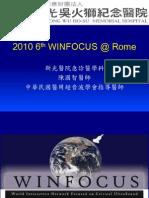 2010 6th WINFOCUS @ Rome Report