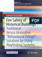 """(SpringerBriefs in Applied Sciences and Technology) Gabriele Bernardini (Auth.) - Fire Safety of Historical Buildings_ Traditional Versus Innovative """"Behavioural Design"""" Solutions by Using Wayfinding"""