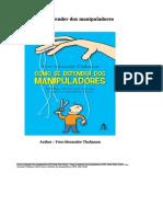 Como Se Defender Dos Manipuladores - Yves-Alexandre Thalmann