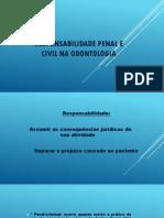 RESPONSABILIDADE PENAL E CIVIL NA ODONTOLOGIA