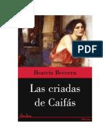 Becerra Beatriz - Las Criadas de Caifás