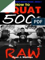 How To Squat 500 lbs. RAW_ 12 W - Ryan J. Mathias.epub