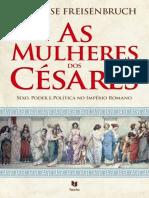 422225938-As-Mulheres-Dos-Cesares-Annelise-Freisenburch.epub