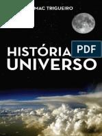 Historia do universo - Edmac Trigueiro
