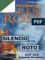 Karen Rose - Serie Suspense 14.5 - Silencio Roto