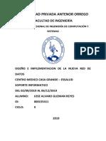 DISEÑO E IMPLEMENTACION DE LA NUEVA RED DE DATOS EN EL CME CASA GRANDE - ESSALUD.docx