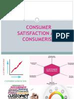 Consumer Satisfaction and Consumerism [Autosaved]