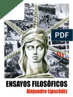 ENSAYOS FILOSÓFICOS  - Alejandro Lipschütz