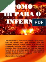 Como Ir Para o Inferno