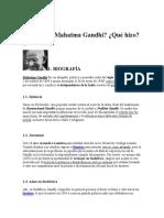 Quién Fue Mahatma Gandhi