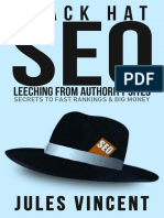 Black Hat SEO - Leeching From Authority Sites Secrets to Fast Rankings and Big Money