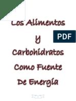 Los Alimentos y Carbohidratos Como Fuente de Energía