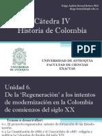 Unidad 6 'La Regeneración' intento de formación de un Estado-nación
