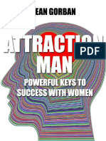 Sean Gorban - Attraction Man - Powerful Keys to Success With Women