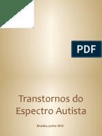Transtornos%20do%20Espectro%20Autista%20Brasilia%20José%20Salomão%20Schwartzman.pptx