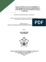 Laporan PKL Peran Pangkalan Kelautan dan Perikanan dalamMelakukan Verifikasi Pendaratan Ikan di PPS Kutaraja, Banda Aceh