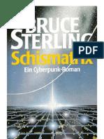 Sterling, Bruce - Schismatrix
