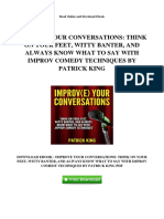 Improve Your Conversations Think on Your Feet Witty Banter and Always Know What to Say With Improv Comedy Techniques by Patrick King