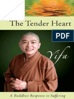 Venerable Yifa - Tender Heart_ A Buddhis Response to Suffering-Lantern Books (2007).pdf