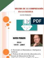 EL PROBLEMA DE LA COMPRENSIÓN  EN LA ESCUELA - DAVID PERKINS