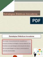 Estratégias Didádicas Inovadoras1