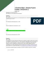 EXAMEN FINAL ESTADISTICA INTENTOS 1 Y 2