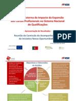 """""""Avaliação Externa do Impacto da Expansão dos Cursos Profissionais no Sistema Nacional de Qualificações"""""""