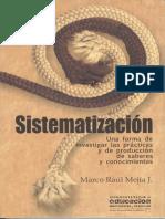 Marco Raul  Mejia - Sistematizacion