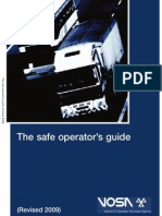 The Safe Operators Guide
