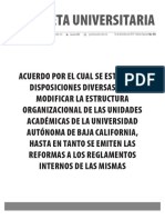 Gaceta 435-Edición Especial-Acuerdo por el cual se establecen disposiciones diversas para modificar la estructura organizacional de las unidades académicas de la Universidad Autónoma de Baja California, hasta en tanto se emiten las reformas a los reglamentos internos de las mismas