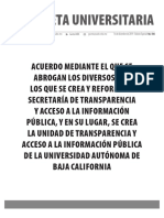Gaceta 436-Edición Especial-Acuerdo mediante el que se abrogan los diversos por los que se crea y reforma la Secretaría de Transparencia y Acceso a la Información Pública , y en su lugar. se crea la Unidad de Transparencia y Acceso a la Información Pública de la Universidad  Autónoma de Baja California