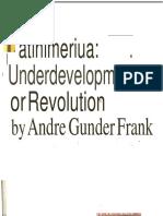 Andre Gunder Frank - Latin America_ Underdevelopment or Revolution-Monthly Review Press (1969).docx
